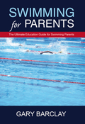 Swimming For Parents by Gary Barclay - www.SwimmingForParents.com